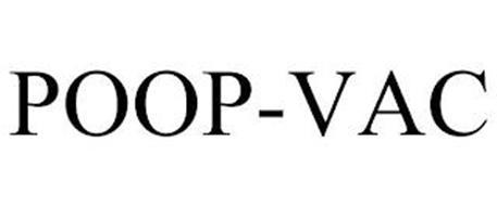 POOP-VAC