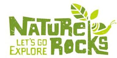 NATURE ROCKS LET'S GO EXPLORE