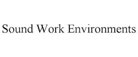 SOUND WORK ENVIRONMENTS