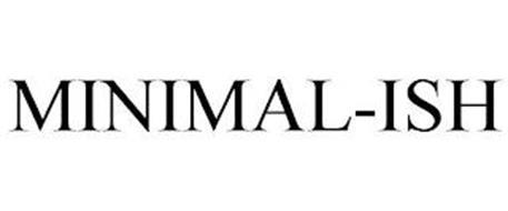 MINIMAL-ISH