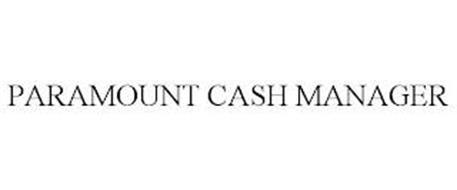 PARAMOUNT CASH MANAGER