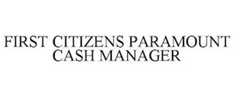FIRST CITIZENS PARAMOUNT CASH MANAGER