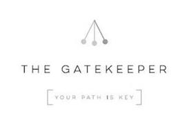 THE GATEKEEPER [YOUR PATH IS KEY]