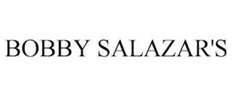 BOBBY SALAZAR'S