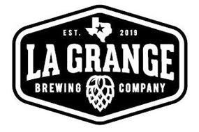 EST. 2019 LA GRANGE BREWING COMPANY