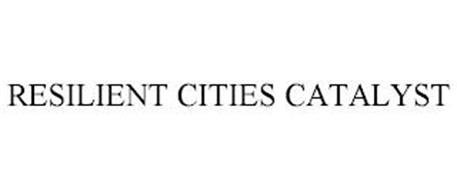RESILIENT CITIES CATALYST