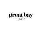 GREAT BAY HOME