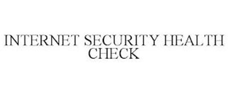 INTERNET SECURITY HEALTH CHECK