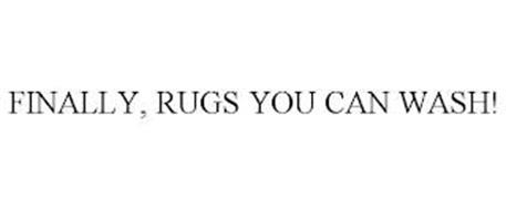 FINALLY, RUGS YOU CAN WASH!