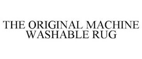 THE ORIGINAL MACHINE WASHABLE RUG