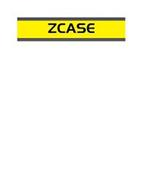 ZCASE