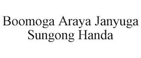 BOOMOGA ARAYA JANYUGA SUNGONG HANDA