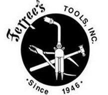 FERREE'S TOOLS, INC. · SINCE 1946 ·