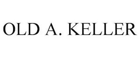 OLD A. KELLER