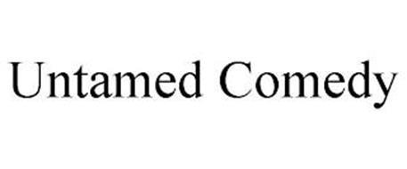 UNTAMED COMEDY
