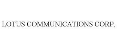 LOTUS COMMUNICATIONS CORP.