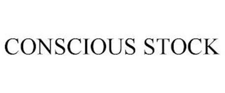 CONSCIOUS STOCK