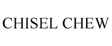 CHISEL CHEW