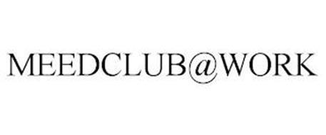 MEEDCLUB@WORK