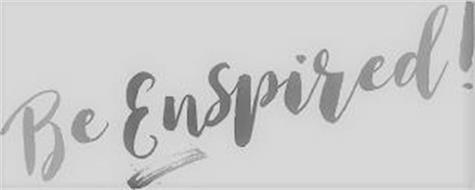 BE ENSPIRED!
