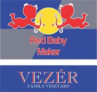 RED BABY MAKER VEZÉR FAMILY VINEYARD