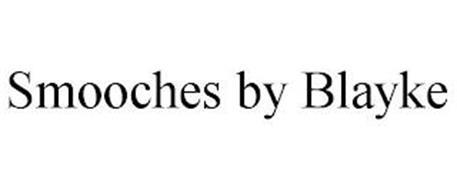 SMOOCHES BY BLAYKE