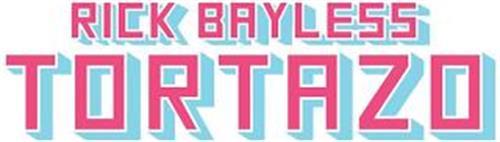 RICK BAYLESS TORTAZO