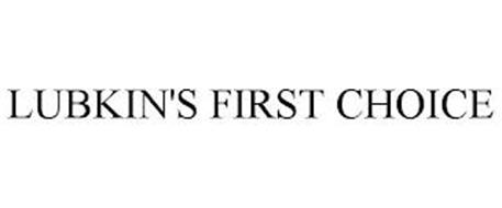 LUBKIN'S FIRST CHOICE
