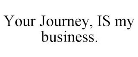YOUR JOURNEY, IS MY BUSINESS.