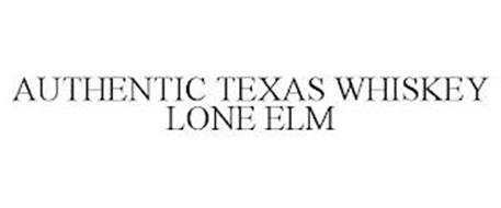 AUTHENTIC TEXAS WHISKEY LONE ELM