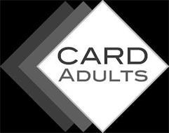 CARD ADULTS