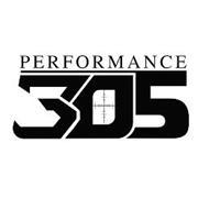 PERFORMANCE 305