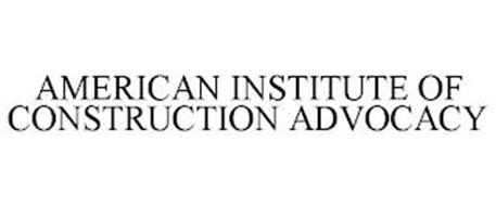 AMERICAN INSTITUTE OF CONSTRUCTION ADVOCACY