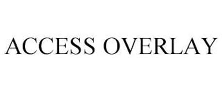 ACCESS OVERLAY