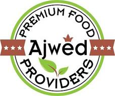 AJWED PREMIUM FOOD PROVIDERS