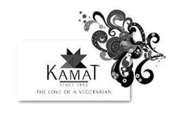 KAMAT SINCE 1992 THE LOVE OF A VEGETARIAN