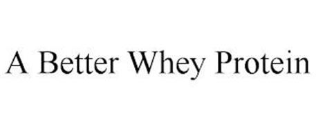 A BETTER WHEY PROTEIN