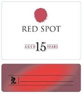 RED SPOT AGED 15 YEARS