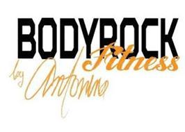 BODYROCK FITNESS BY ANTONINA