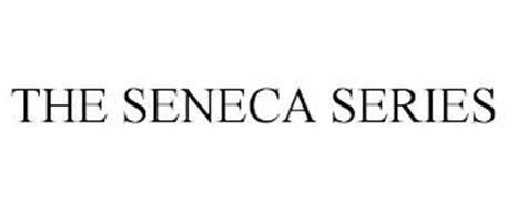 THE SENECA SERIES