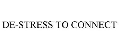 DE-STRESS TO CONNECT