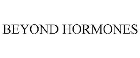 BEYOND HORMONES