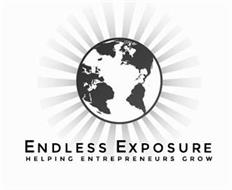 ENDLESS EXPOSURE HELPING ENTREPRENEURS GROW
