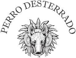PERRO DESTERRADO