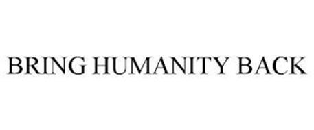 BRING HUMANITY BACK