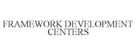 FRAMEWORK DEVELOPMENT CENTERS