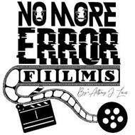 NO MORE ERROR FILMS BY ANTHONY J LEWIS