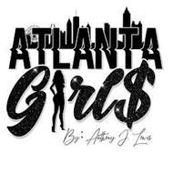 ATLANTA GIRL$ BY ANTHONY J. LEWIS