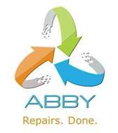 ABBY REPAIRS. DONE.