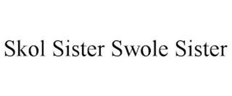 SKOL SISTER SWOLE SISTER